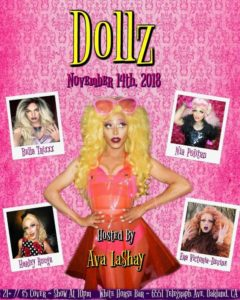 Dollz Hosted by Ava LaShay @ White Horse Inn | Oakland | California | United States