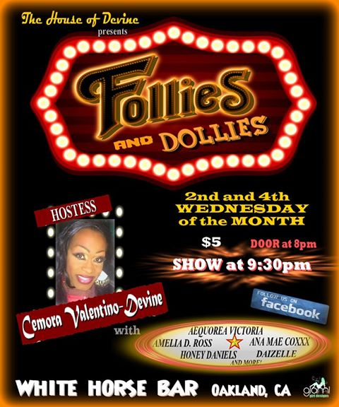 "Cemora's ""Follies and Dollies"" Drag Show @ White Horse Inn 