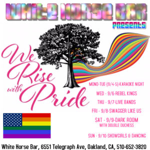 WHITE HORSE BAR PRESENTS: WE RISE WITH PRIDE