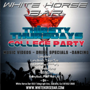 Thirsty Thursdays - College Party @ The White Horse Inn | Oakland | California | United States